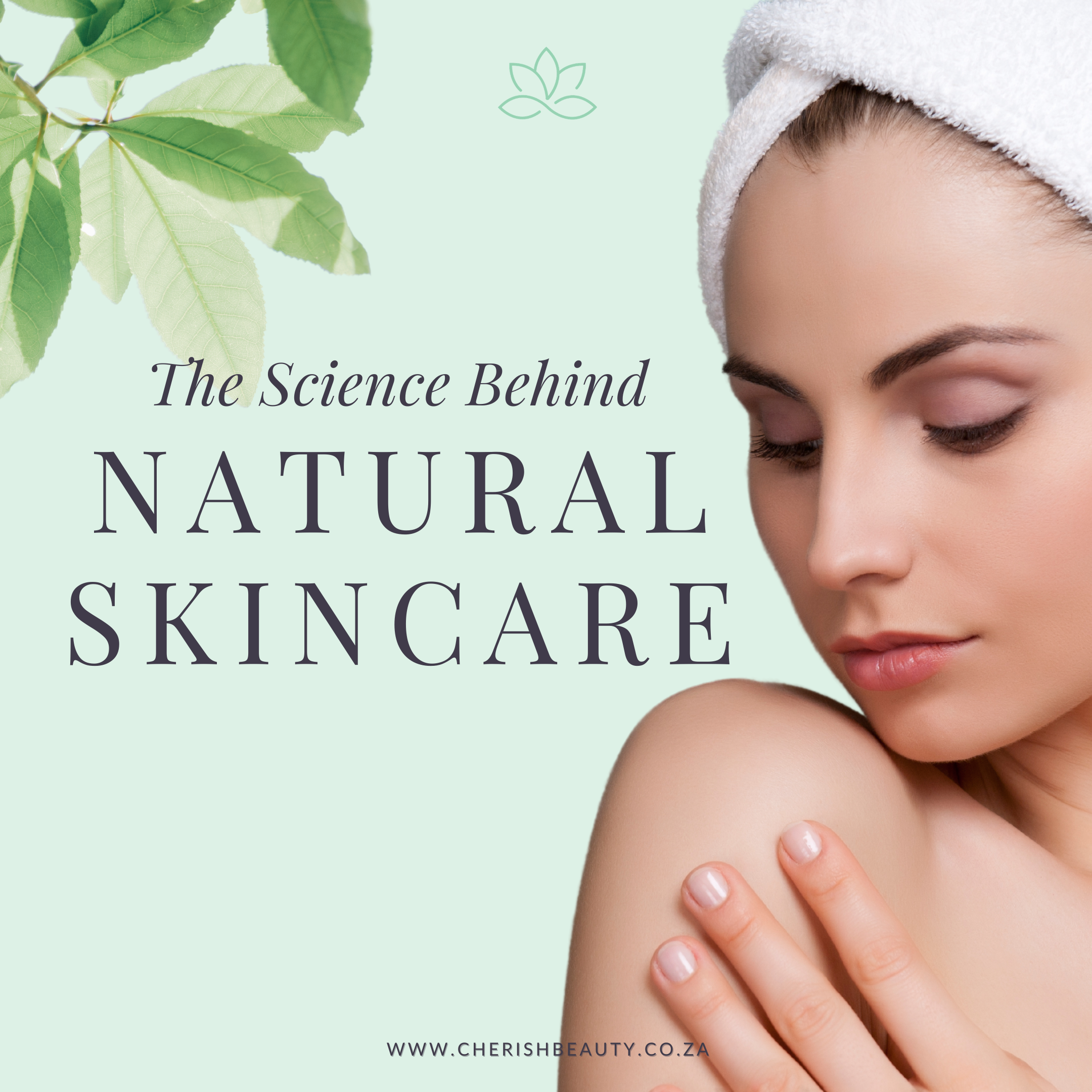 The science behind natural skincare header image. beautiful lady touching skin