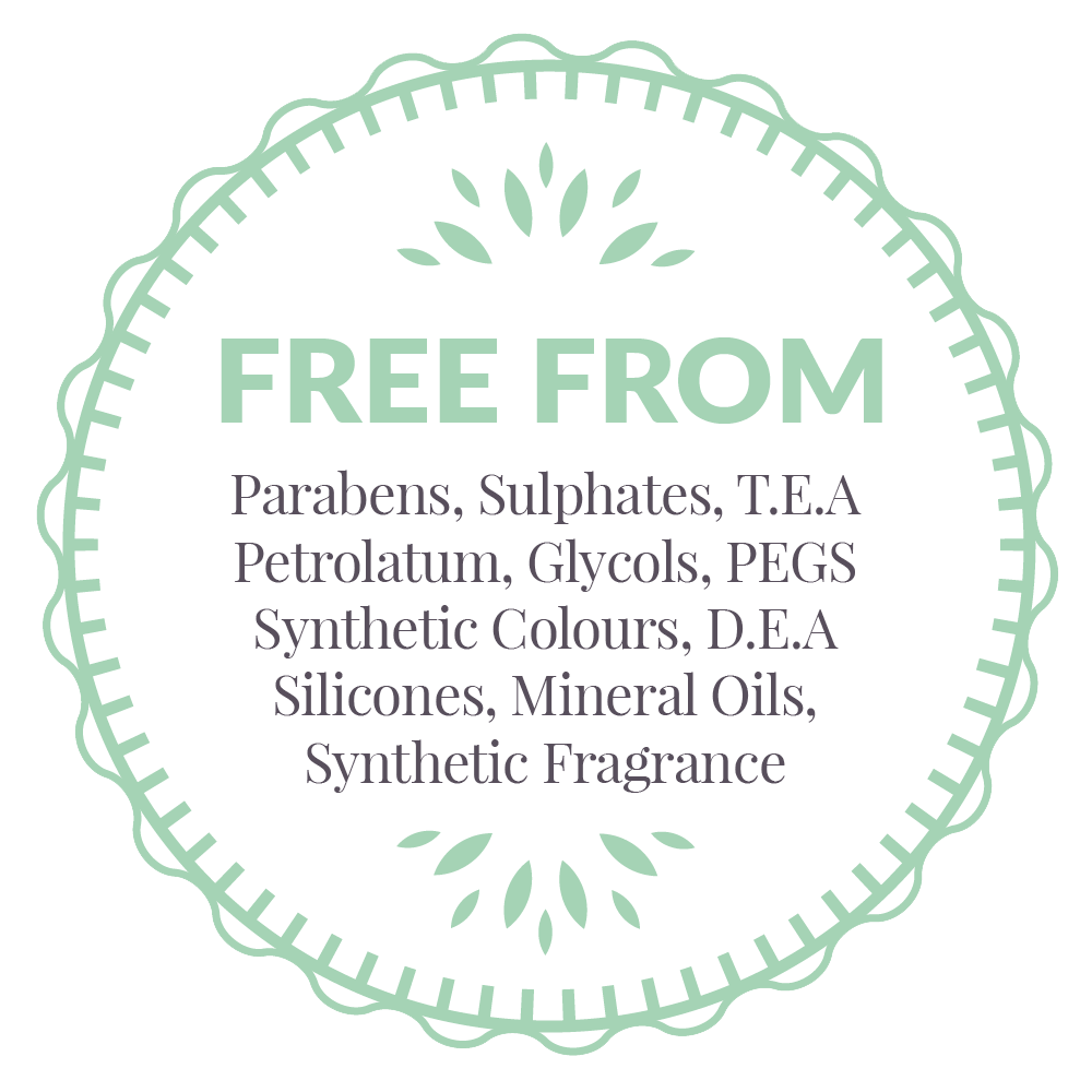 Free from parabens, sulphates, TEA, Petrolatum, Glycols, PEGs, Synthetic Colours, DEA, Silicones, Mineral Oils, Synthetic Fragrance Icon