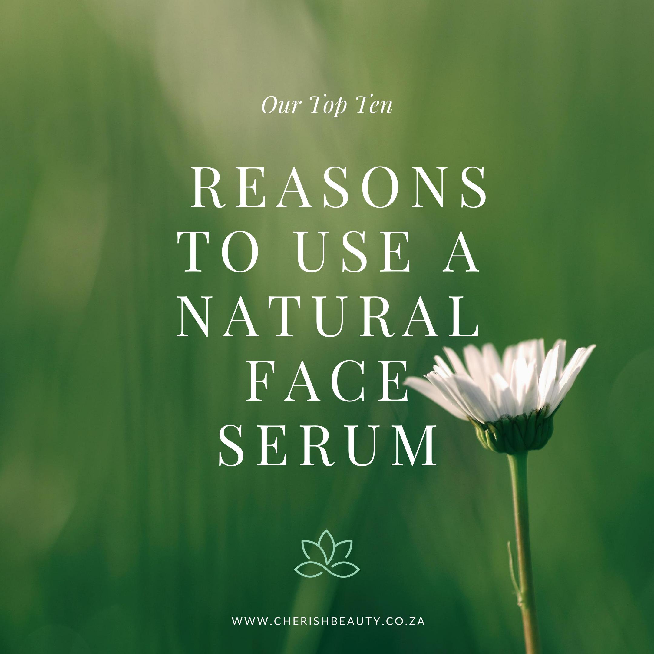 Reasons to use natural face serum